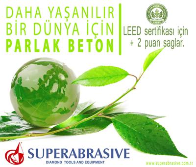 Superabrasive Beton Parlatma | LEED Sertifikası